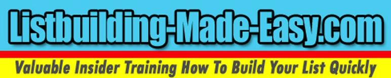 www.Listbuilding-Made-Easy.com
